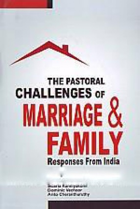 The Pastoral Challenges of Marriage and Family: Responses from India