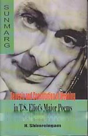 Genesis and constitution of meaning in T.S. Eliot's major poems