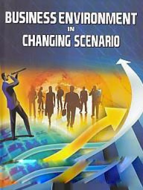 Business Environment in Changing Scenario