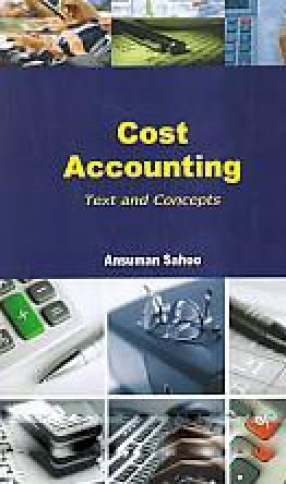 Cost Accounting: Text and Concepts