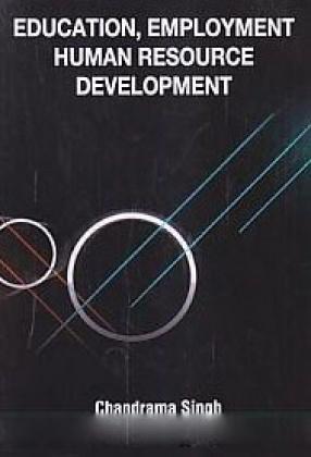 Education, Employment and Human Resource Development