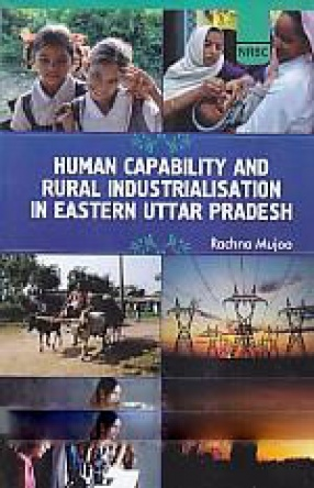 Human Capability and Rural Industrialisation in Eastern Uttar Pradesh