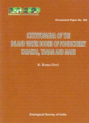 Ichthyofauna of the Inland Water Bodies of Pondicherry Karaikal, Yanam and Mahe