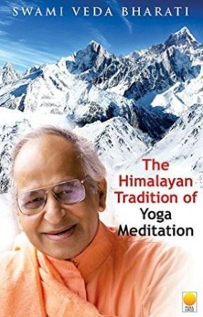 The Himalayan Tradition of Yoga Meditation