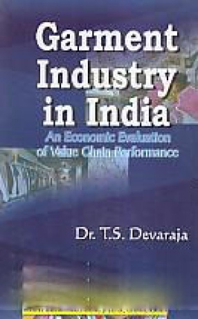 Garment Industry in India: An Economic Evaluation of Value Chain Performance