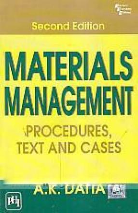 Materials Management: Procedures, Text, and Cases