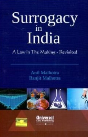 Surrogacy in India: A Law in the Making - Revisited
