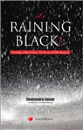 It's Raining Black!: Chronicles of Black Money, Tax Havens and Policy Response