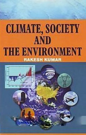 Climate, Society and the Environment