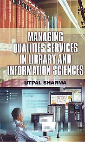 Managing Qualities Services in Library and Information Sciences