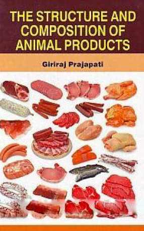 The Structure and Composition of Animal Products
