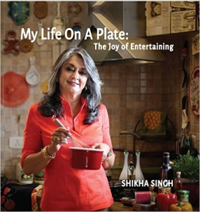 My Life On A Plate: The Joy of Entertaining