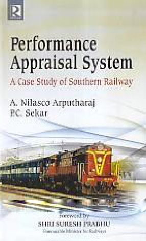 Performance Appraisal System: A Case study of Southern Railway