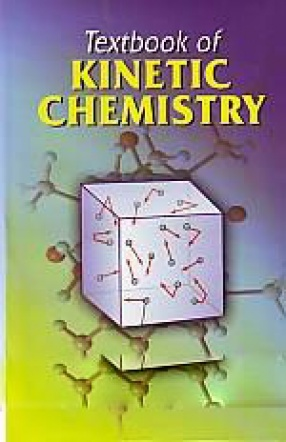 Textbook of Kinetic Chemistry