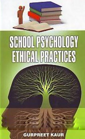 School Psychology: Ethical Practices