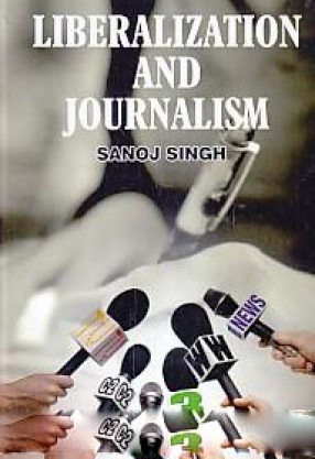 Liberalisation and Journalism