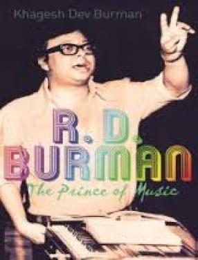 R.D. Burman: The Prince of Music