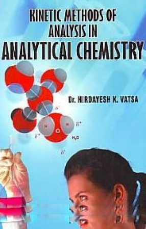 Kinetic Methods of Analysis in Analytical Chemistry