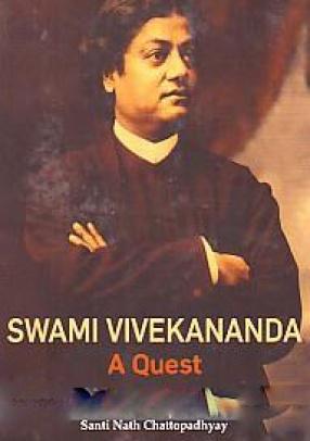 Swami Vivekananda: A Quest