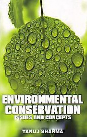 Environmental Conservation: Issues and Concepts