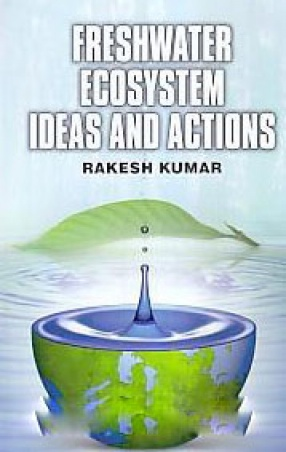 Freshwater Ecosystem: Ideas and Actions