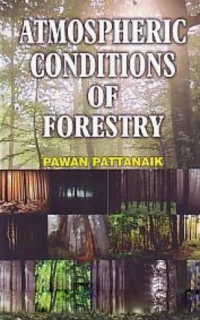 Atmospheric Conditions of Forestry