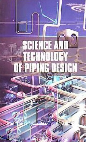 Science and Technology of Piping Design