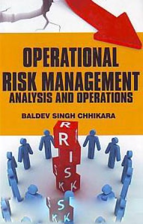 Operational Risk Management: Analysis and Operations
