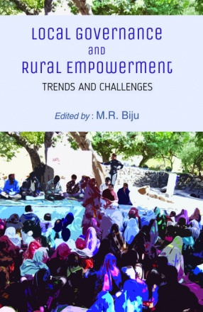 Local Governance and Rural Empowerment: Trends and Challenges