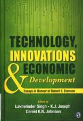 Technology, Innovations and Economic Development: Essays in Honour of Robert