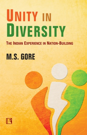 Unity in Diversity: The Indian Experience in Nation-Building