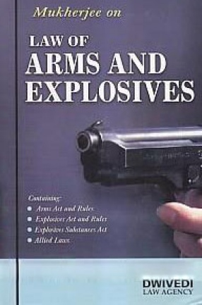 Law of Arms & Explosives