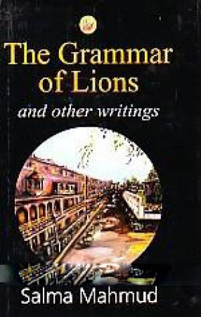 The Grammar of Lions and Other Writings