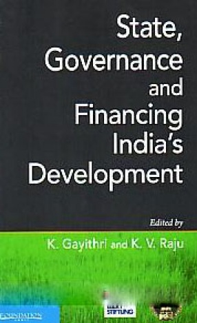 State, Governance and Financing India's Development