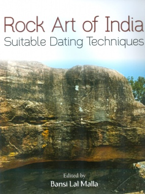 Rock Art of India: Suitable Dating Techniques