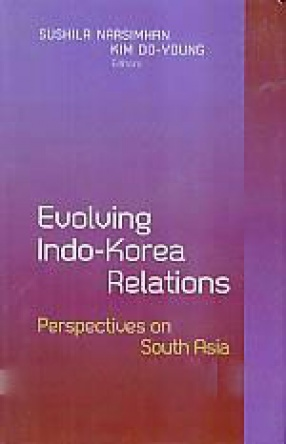 Evolving Indo-Korea Relations: Perspectives on South Asia