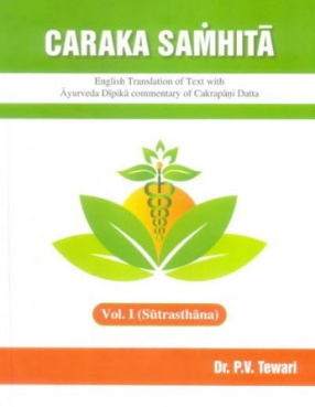 Caraka Samhita, Volume I: Sutrasthana