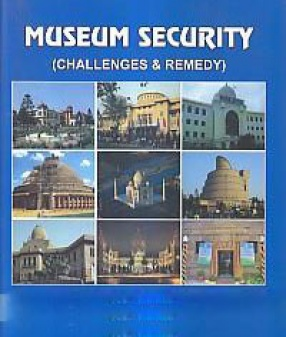 Museum Security: Challenges and Remedy