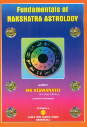 Fundamentals of Nakshatra Astrology (In 2 Volumes)