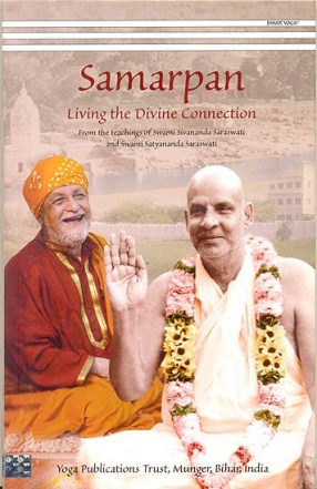 Samarpan: Living The Divine Connection