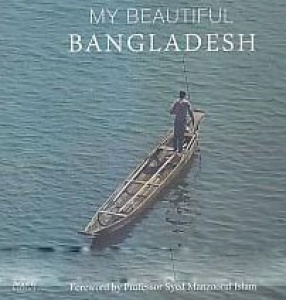 My Beautiful Bangladesh