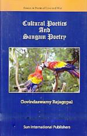 Cultural Poetics and Sangam Poetry
