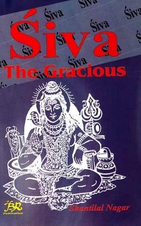Siva: Shiva The Gracious