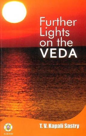 Further Lights on The Veda