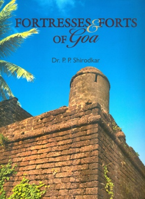 Fortresses & Forts of Goa
