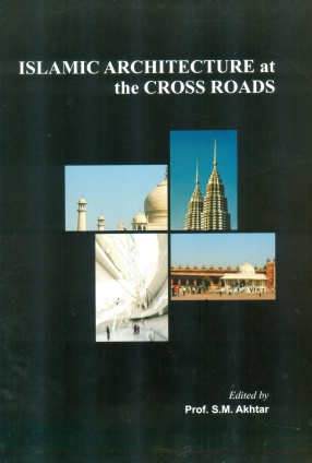Islamic Architecture at the Cross Roads