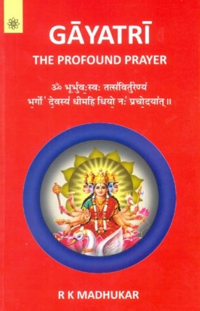 Gayatri The Profound Prayer
