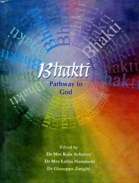 Bhakti: Pathway to God