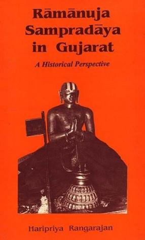 Ramanuja Sampradaya in Gujarat: A Historical Perspective