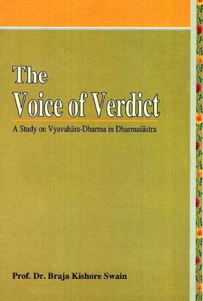 The Voice of Verdict: A Study on Vyavahara-Dharma in Dharmasastra